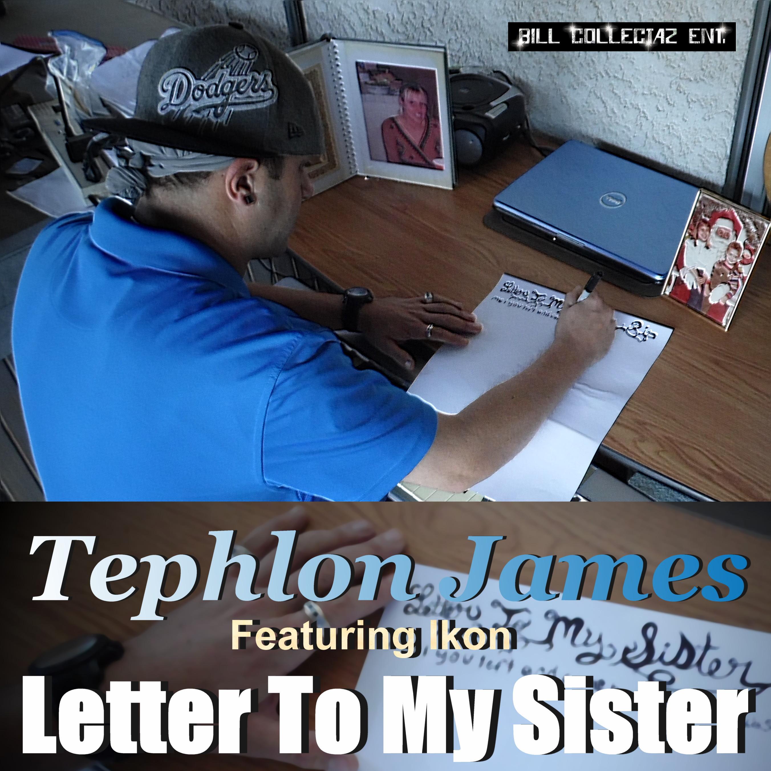 Tephlon James Letter To My Sister ft Ikon