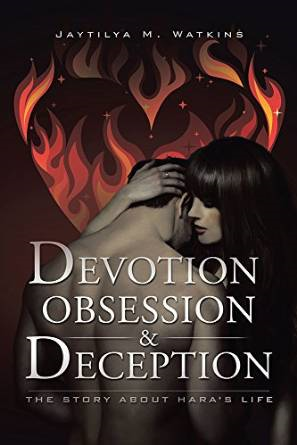 Devotion, Obsession, & Deception