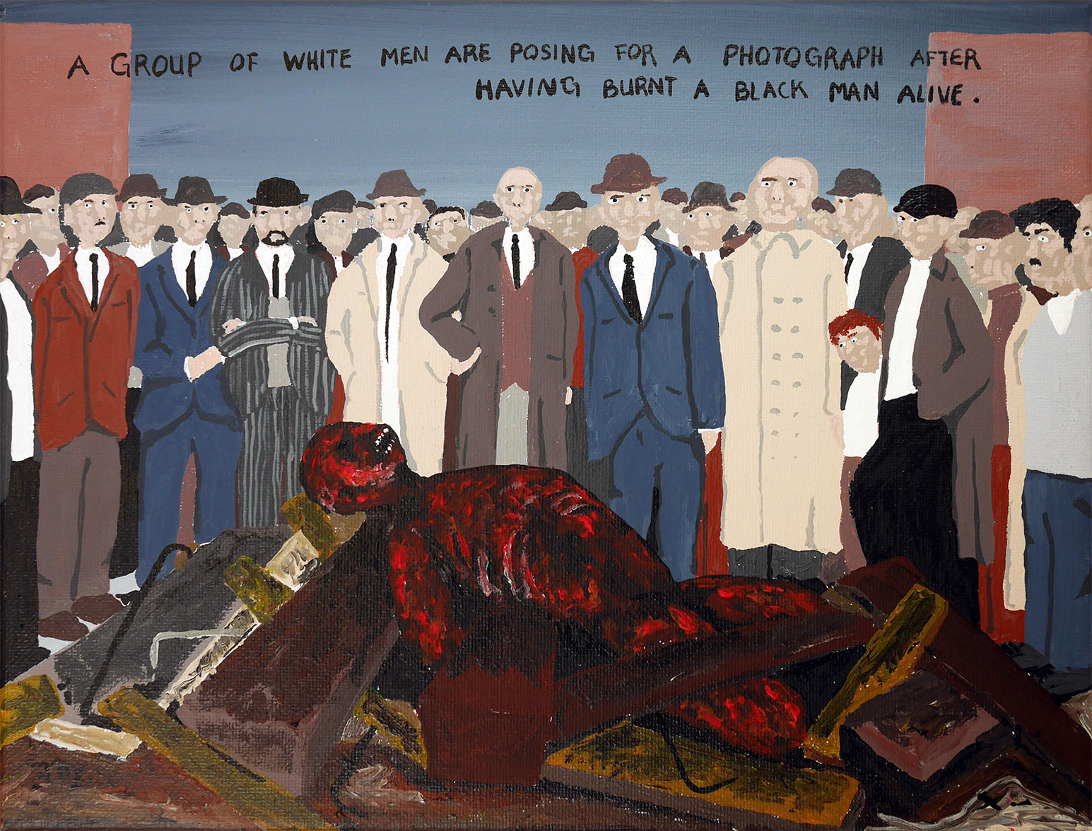 Bad Painting number 103: A group of white men are posing for a photograph after having burnt a black man alive.